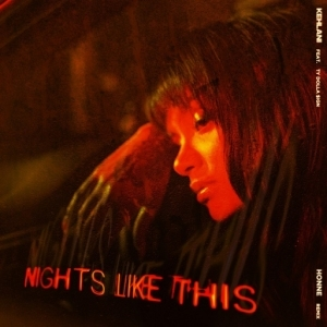 Kehlani - Nights Like This (Honne Remix) Ft. Ty Dolla $ign